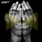 Play & Download Is This Techno?, Vol. 10 by Various Artists | Napster