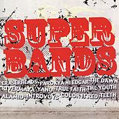 Play & Download Super Bands by Various Artists | Napster