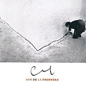 Play & Download Cal by Son de la Frontera | Napster