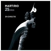 25 Años (En Directo) by Martirio