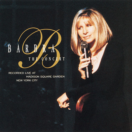 Barbra: The Concert by Barbra Streisand