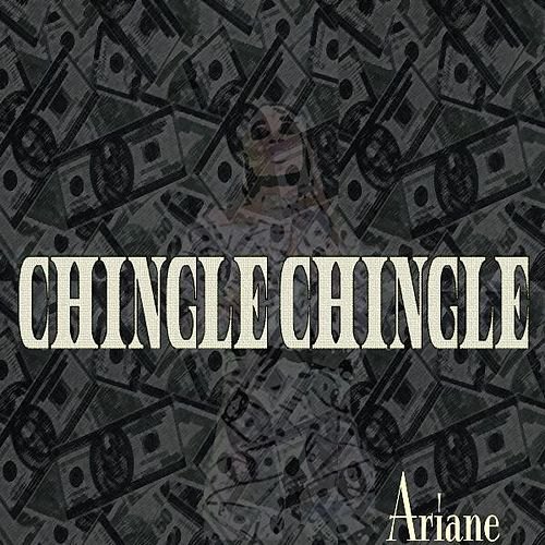 Chingle Chingle by Ariane