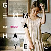 Play & Download Let It Break by Gemma Hayes | Napster