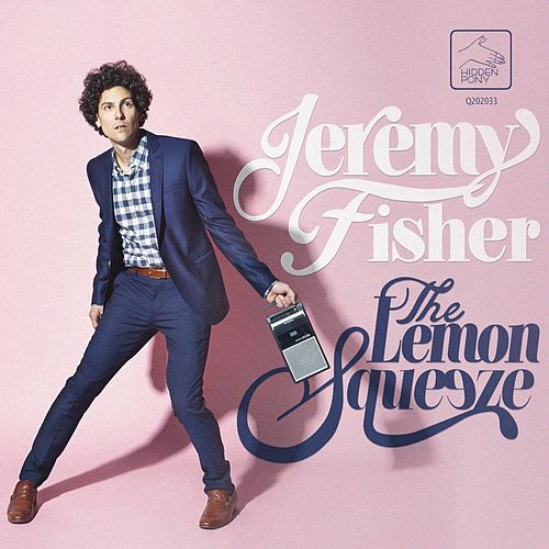 Play & Download The Lemon Squeeze by Jeremy Fisher | Napster