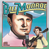 Columbia Historic Edition by Bill Monroe