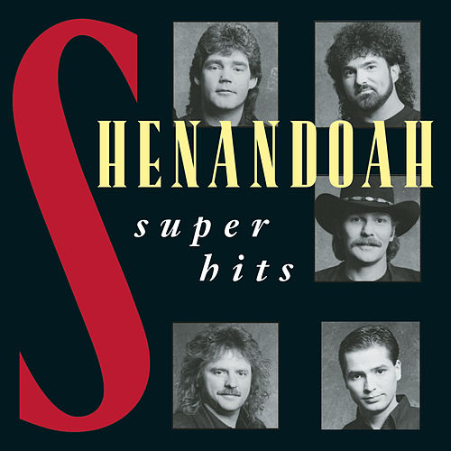 Play & Download Super Hits by Shenandoah | Napster