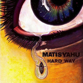Play & Download Hard Way by Matisyahu | Napster