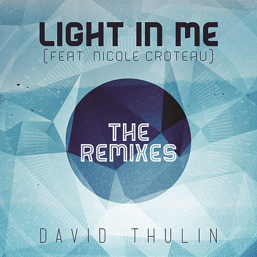Light In Me by David Thulin