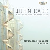 Cage: Music for Piano & Percussion by Ars Ludi Percussion Ensemble