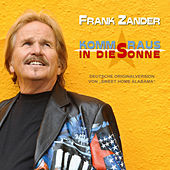 Play & Download Komm raus in die Sonne [Sweet Home Alabama] by Frank Zander | Napster