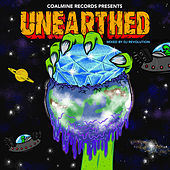 Play & Download Coalmine Records Presents: Unearthed (Mixed by DJ Revolution) by Various Artists | Napster