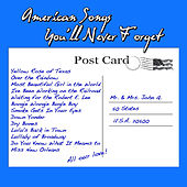 American Songs You'll Never Forget by Various Artists