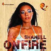 On Fire by Shanell
