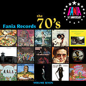 Play & Download Fania Records - The 70's, Vol. Seven by Various Artists | Napster