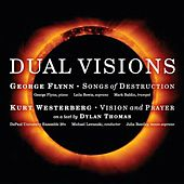Play & Download George Flynn & Kurt Westerberg: Dual Visions by Various Artists | Napster