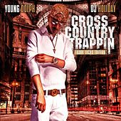 Play & Download Cross Country Trappin by Young Dolph | Napster