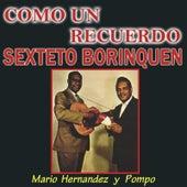 Como un Recuerdo by Sexteto Borinquen