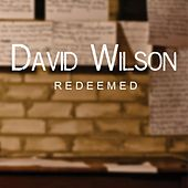 Redeemed by David Wilson