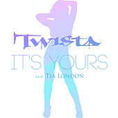 Play & Download It's Yours by Twista | Napster
