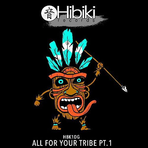 All for Your Tribe, Pt.1 by Various Artists