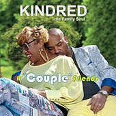 Play & Download A Couple Friends by Kindred The Family Soul | Napster
