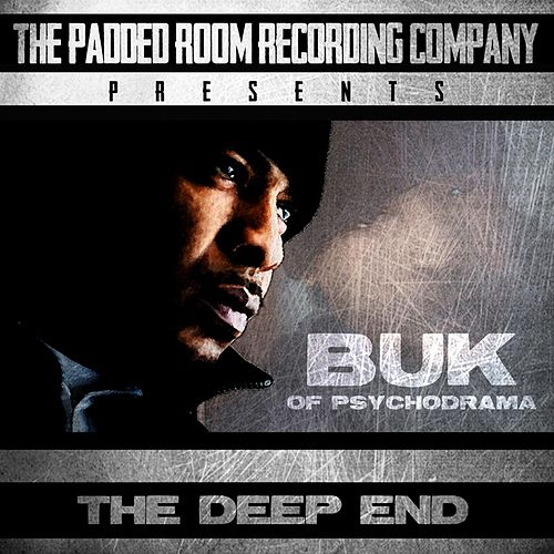 The Deep End by Buk Of Psychodrama