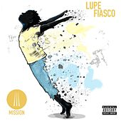 Play & Download Mission by Lupe Fiasco | Napster