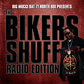 Play & Download Bikers Shuffle (2014 Radio Mix) by Big Mucci | Napster