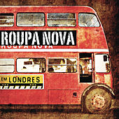 Play & Download Roupa Nova em Londres by Roupa Nova | Napster