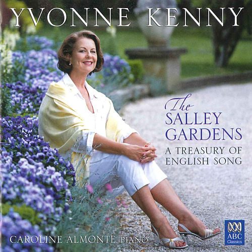 Play & Download The Salley Gardens: A Treasury of English Song by Caroline Almonte | Napster