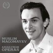 Play & Download Muslim Magomayev: Arias from Operas by Muslim Magomayev | Napster
