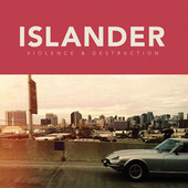 Play & Download Violence & Destruction by Islander | Napster