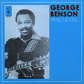 Play & Download Erotic Moods by George Benson | Napster