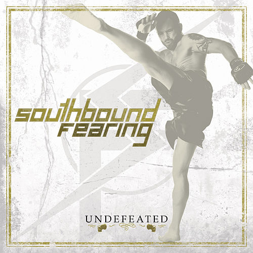 Play & Download Undefeated by Southbound Fearing | Napster