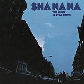 Play & Download The Night Is Still Young by Sha Na Na | Napster