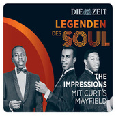 Legenden des Soul - Curtis Mayfield & The Impressions von Curtis Mayfield