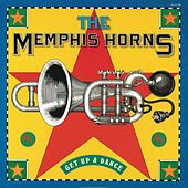 Play & Download Get Up and Dance by Memphis Horns | Napster