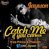 Play & Download Catch Me If You Can Remix by Jaywon | Napster