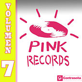 Pink Records Vol. 7 by Various Artists