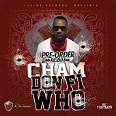 Play & Download Don Fi Who - Single by Cham | Napster