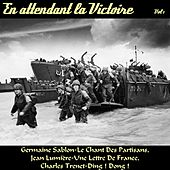 En attendant la victoire, vol. 1 by Various Artists