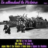 En attendant la victoire, vol. 2 by Various Artists