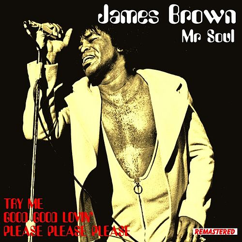 Play & Download James Brown - Mr. Soul by James Brown | Napster