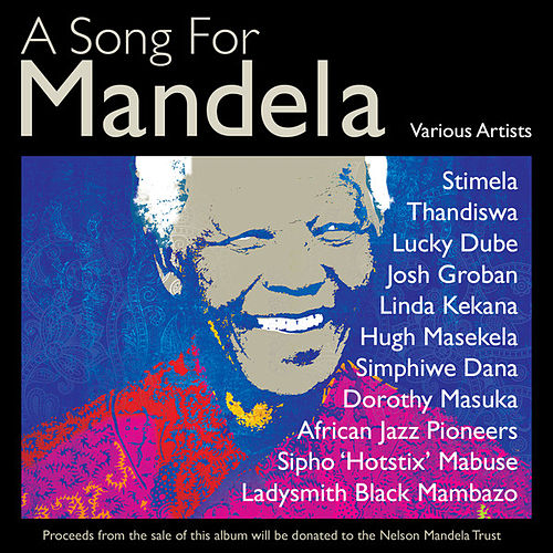 Play & Download A Song for Mandela by Various Artists | Napster