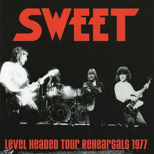 Level Headed Tour Rehearsals 1977 by Sweet