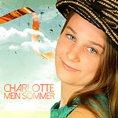 Play & Download Mein Sommer by Charlotte | Napster