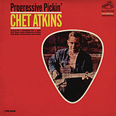Progressive Pickin' by Chet Atkins