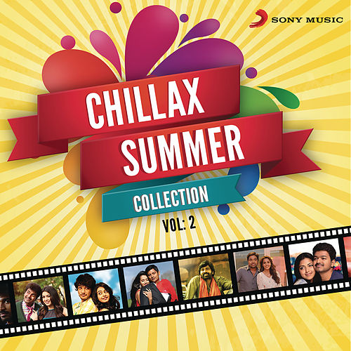 Play & Download Chillax Summer Collection, Vol. 2 by Various Artists | Napster