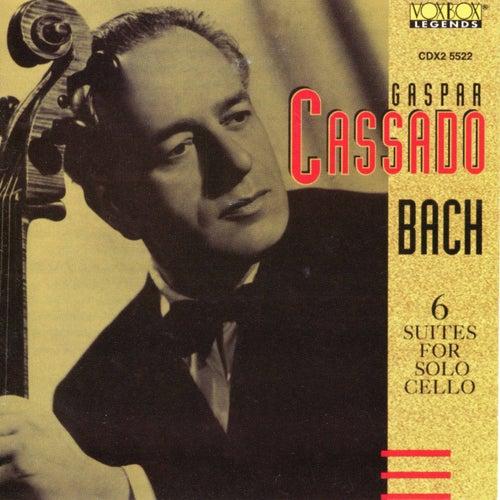Play & Download Gaspar Cassado Plays Bach Cello Suites by Gaspar Cassado | Napster