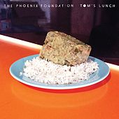 Play & Download Tom's Lunch by The Phoenix Foundation | Napster